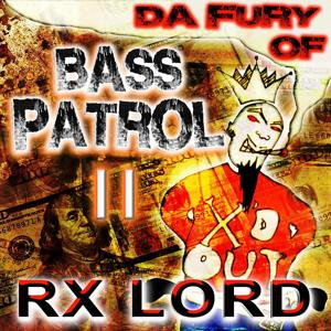 Da Fury of Bass Patrol, Vol. 2