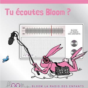 Tu écoutes Bloom ?