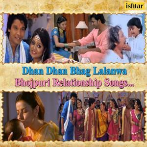 Dhan Dhan Bhag Lalanwa