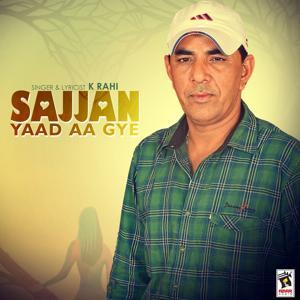 Sajjan Yaad Aa Gye