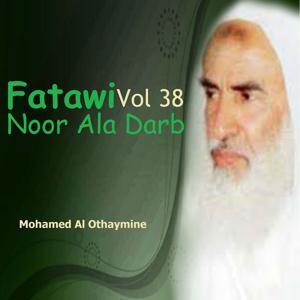 Fatawi Noor Ala Darb Vol 38
