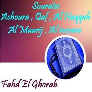 Sourates Achoura , Qaf , Al Haqqah , Al Maarij , Al inssane