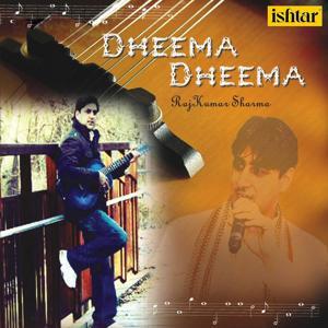 Dheema Dheema