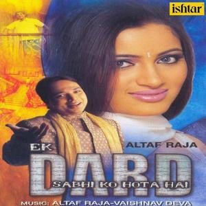 Ek Dard Sabhi KO Hota Hai