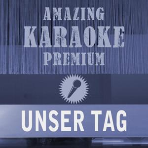 Unser Tag (Premium Karaoke Version)