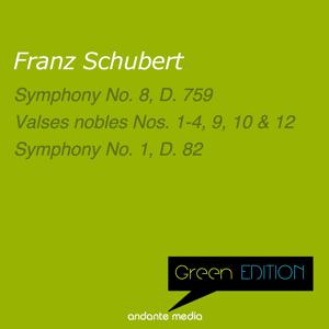 Green Edition - Schubert: Symphonies Nos. 1 & 8