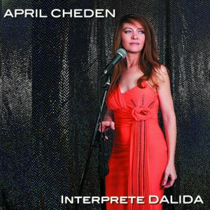 April Cheden interprète Dalida