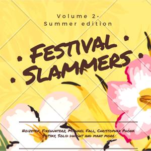 Festival Slammers, Vol. 2 (Summer Edition)