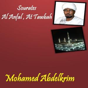 Sourates Al Anfal , At Tawbah