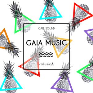 Gaia Music Volume A