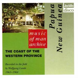 Music of Man Archive - Papua New Guinea - The Coast of the Western Province
