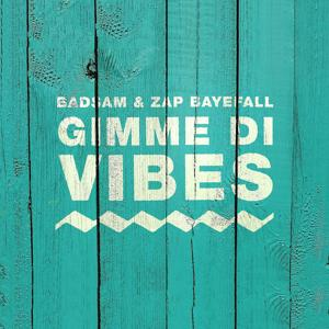 Gimme di Vibes
