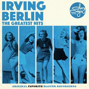 The Greatest Hits Of Irving Berlin
