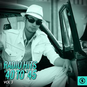 Radio Hits '40 to '45, Vol. 3
