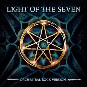 Light of the Seven (Orchestral Rock Version) [From Game of Thrones Season 6 Finale]