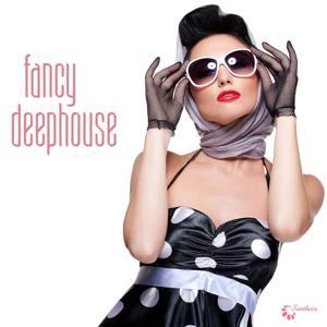 Fancy Deephouse