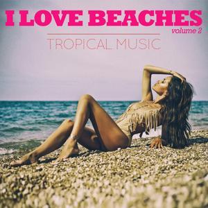 I Love Beaches, Vol. 2