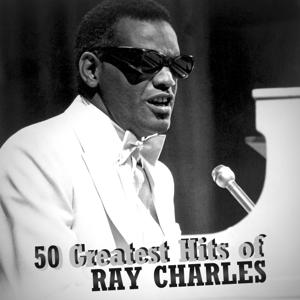 50 Greatest Hits of Ray Charles