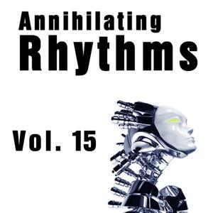 Annihilating Rhythms, Vol. 15