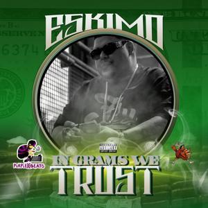 In Grams We Trust