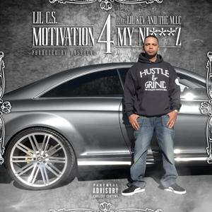 Motivation for My Niggaz (feat. Lil Kev & The Mic) - Single