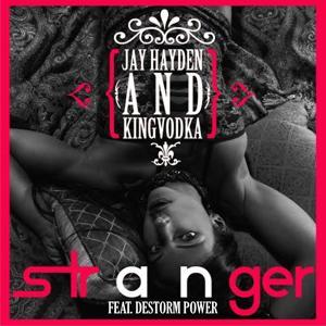 Stranger (feat. Destorm Power) [Remix] - Single