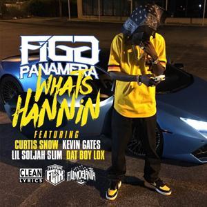 What's Hannin' (feat. Curtis Snow, Kevin Gates, Lil Soljah Slim & Dat Boy Lox) - Single