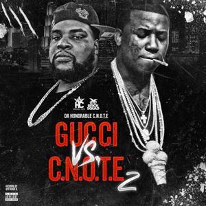 Gucci Vs. C-Note, 2