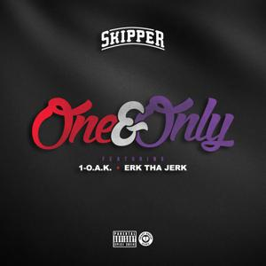 One & Only  (feat. 1-O.A.K. & Erk Tha Jerk) - Single