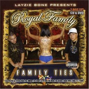 Layzie Bone Presents: Family Ties