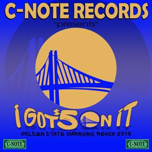 I Got 5 On It (Warriors Rise) [Golden State Warriors Remix 2016] [feat. Fam Syrk] - Single