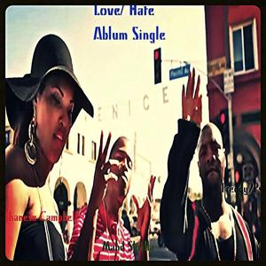 Love Hate (feat. Mahd Skrilla & Shanese Campbell) - Single