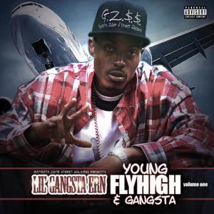 Young Flyhigh & Gangsta Vol.1