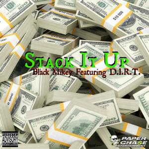Stack It Up (feat. D.I.R.T.) - Single