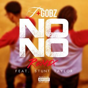 No No (Remix) [feat. Stunt Taylor] - Single