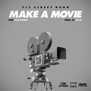 Make a Movie (feat. Sliq Money) - Single