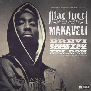 Makaveli (feat. Brevi, Compton Menace, & EDI Don) - Single