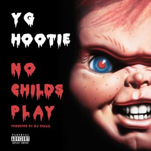 No Childs Play
