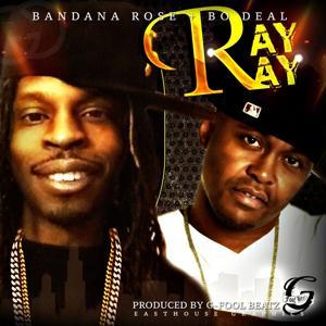 Ray Ray (feat. Bo Deal) - Single
