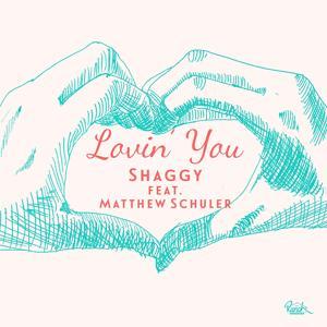 Lovin' You (feat. Matthew Schuler) - Single