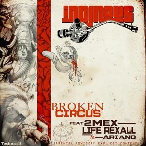Broken Circus (feat. 2MEX, Life Rexall, & Ariano) - Single