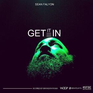 Get It In (feat. Brandon Rossi) - Single