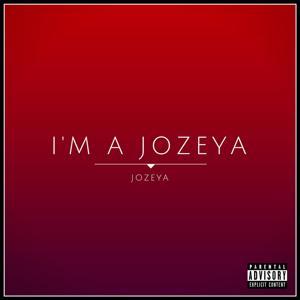 I'm a Jozeya