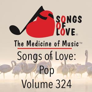 Songs of Love: Pop, Vol. 324