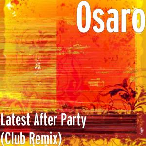 Latest After Party (Club Remix)