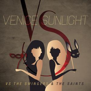 Vs. the Swingers and the Saints