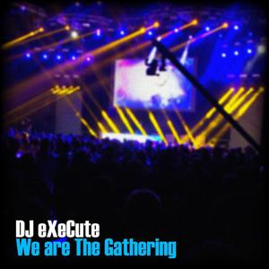 We Are the Gathering