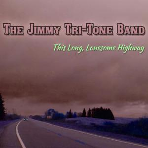 This Long, Lonesome Highway