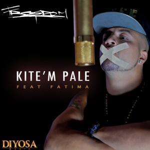 Kite'm Pale (feat. Fatima)