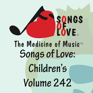 Songs of Love: Children's, Vol. 242